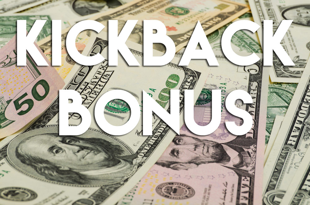 Kickback bonus poker gamble stores inc